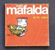MAFALDA, Al Fin Solos (Quino). MUY RARO ejemplar de COLECCIONISTAS de 1972!