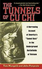 "The Tunnels of Cu Chi: A Harrowing Account of America's ""Tunnel Rats"" in the Un"