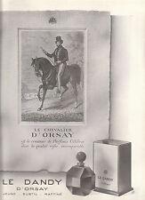 Publicité de presse Parfum  Le Dandy D'ORSAY  French Ad 1941