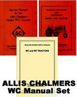 ALLIS CHALMERS WC OPERATORS SERVICE PARTS MANUAL SET AC