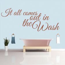 It All Comes Out In The Wash Quote Bathroom Wall Stickers Home Décor Art Decals