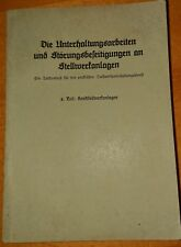 Unterhaltungsarbeiten an Stellwerkanlagen II 1942 Stellwerk Eisenbahn Reichsbahn