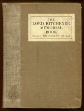 THE LORD KITCHENER MEMORIAL BOOK ed. by Sir Hedley Le Bas - ND (1916) 1st Ed.