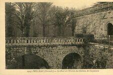 Carte PRECHAC Le Pont et l'entrée du château de Cazeneuve
