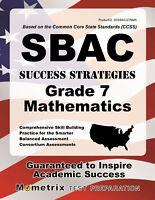 SBAC Success Strategies Grade 7 Mathematics Study Guide