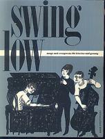 swing low - Songs und Evergreens für Klavier u. Gesang