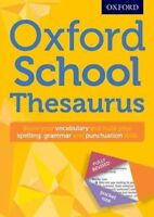 Oxford School Thesaurus, Paperback by Oxford Dictionaries, Brand New, Free sh...