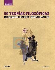 50 teorías filosóficas: Intelectualmente estimulantes (Guía Breve) (Spanish Edit