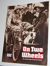 MAGAZINE - ON TWO WHEELS, NO.102.RAY WILSON SPEEDWAY,WORLD CUP WILLY,LUIGI TAVER