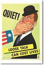 Quiet - Loose Talk Can Cost Lives - NEW Vintage Reprint POSTER