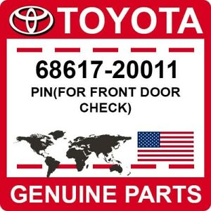 68617-20011 Toyota OEM Genuine PIN(FOR FRONT DOOR CHECK)