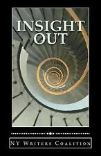 Insight Out : Writing from the Center for Independence of the Disabled--New...