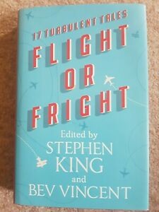 Flight or Fright by Stephen King - First Edition / First Printing UK Edition