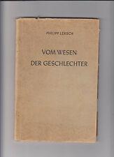 Du nature des sexes Philipp Lersch 1947 homme femme nature images interprétation