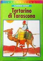 Tartarino di Tarascona. Ed.integrale- Alphonse Daudet - Libro nuovo in offerta !