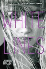 White Lines by Jennifer Banash 2013 Young Adult Fiction Paperback Book