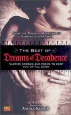 Best of Dreams of Decadence (2003, Paperback)