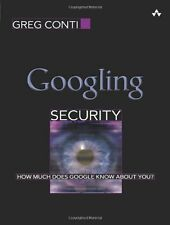 Googling Security: How Much Does Google Know About