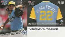 Chris Archer FLACO FUERTE RAYS TOPPS NOW PLAYERS WEEKEND NICKNAMES PW-133 SP 65