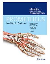 PROMETHEUS Allgemeine Anatomie und Bewegungssystem von Michael Schuenke, Udo...