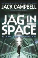 JAG in Space - A Just Determination (Book 1),Jack Campbell writing as John G He
