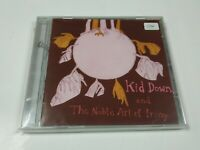 JJ12- KID DOWN & THE NOBLE ART OF IRONY CD NUEVO REPRECINTADO LIQUIDACIÓN!!
