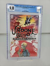 Undone By Blood Or The Shadow of a wanted man #3 CGC 9.8 Aftershock