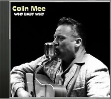 """Colin Mee - """"Why Baby Why"""" Country Hillbilly CD SKCD-17"""