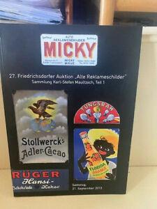 Auktionskatalog Micky Waue - 27. Auktion alte Reklameschilder Emailschilder 2013