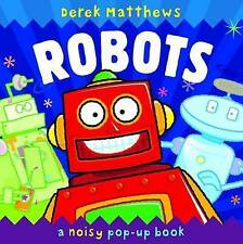 Robots: A Noisy Pop-up Book [Hardcover] [Aug 01, 2009] Hamilton, Libby