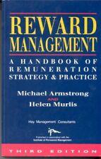 Reward Management: A Handbook of Remuneration Strategy and Pra ,.9780749410094