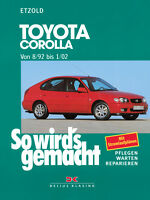 Toyota Corolla Reparaturbuch Reparaturanleitung Reparatur-Handbuch Wartung Buch