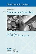 Computers and Productivity : How Firms Make a General Purpose Technology Work...