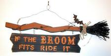 Halloween Wooden Witches IF BROOM FITS RIDE Hanging Greeter Welcome Decor Sign