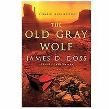 Charlie Moon Mysteries: The Old Gray Wolf 17 by James D. Doss (2012, Hardcover)