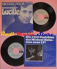 LP 45 7'' MICHAEL HOLM Musst du jetzt grade gehen lucille germany no cd mc dvd