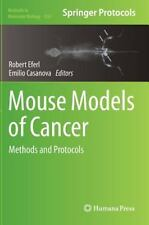 Methods in Molecular Biology: Mouse Models of Cancer : Methods and Protocols...