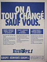 PUBLICITÉ DE PRESSE 1996 EUROPE 1 RÉINVENTE EUROPE1 - ON A TOUT CHANGÉ SAUF VOUS