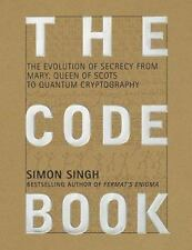 The Code Book: The Evolution Of Secrecy From Mary, To Queen Of Scots To Quantum