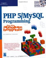 PHP 5 / MySQL Programming for the Absolute Beginne