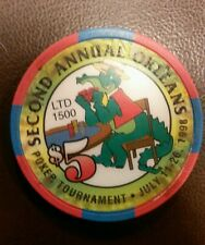 $5 Orleans Casino Second Annual Poker Tournament Chip July 11-26 1998 LTD 1500
