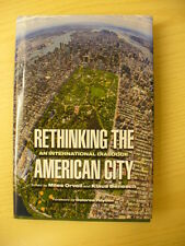 Rethinking the American City, an International Dialogue