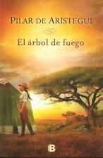El arbol de fuego / The Tree of Fire (Spanish Edition)