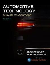 Automotive Technology: A Systems Approach by Jack Erjavec, Rob Thompson (Hardcover, 2019)