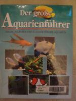 Der Grosse Aquarienführer. Fische, Pflanzen Und Zubehör Für Ihr Aquarium