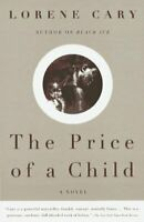 Price of a Child : A Novel by Cary, Lorene