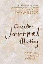 Creative Journal Writing: The Art and Heart of Reflection - New - Dowrick, Steph