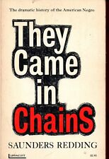 They Came in Chains: Americans from Africa the Story of the American Negro 1969