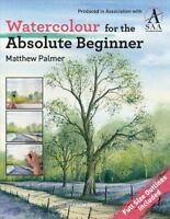 Watercolour for the Absolute Beginner, Paperback by Palmer, Matthew, Like New...