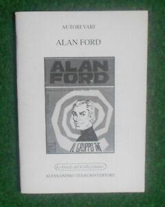 AUTORI VARI ALAN FORD LE GUIDE DEL COLLEZIONISTA TESAURO EDITORE 1995